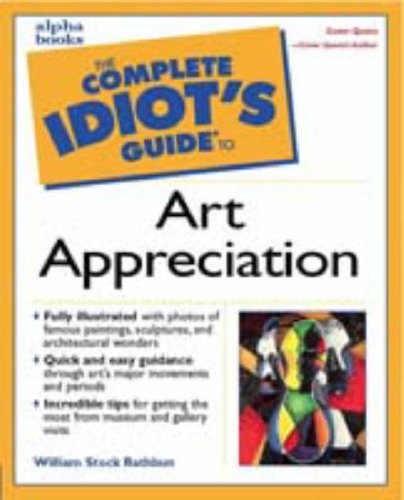 9780028639475: The Complete Idiot's Guide to Art Appreciation