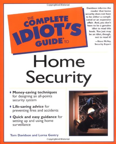 9780028639512: The Complete Idiot's Guide to Home Security (Complete Idiot's Guides (Lifestyle Paperback))
