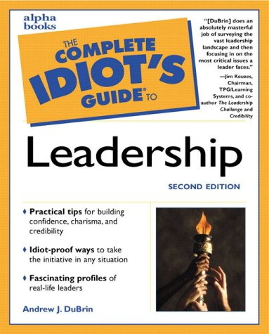 9780028639543: The Complete Idiot's Guide to Leadership (2nd Edition)