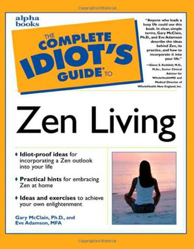 9780028639581: The Complete Idiot's Guide to Zen Living