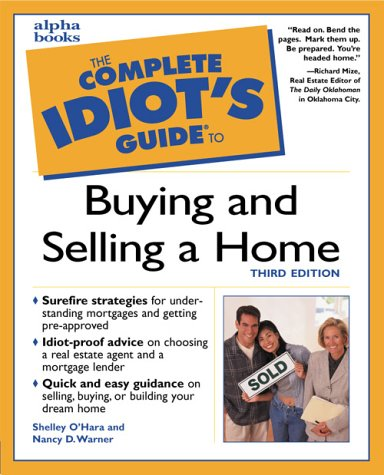9780028639604: The Complete Idiot's Guide to Buying and Selling a Home