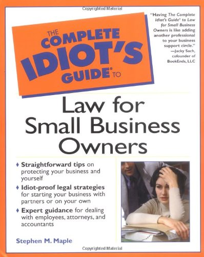 9780028639628: Complete Idiot's Guide to Law for Small Business Owners