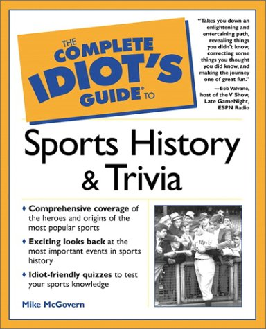 9780028639635: The Complete Idiot's Guide to Sports History and Trivia