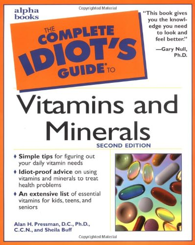 9780028639642: The Complete Idiot's Guide to Vitamins and Minerals (2nd Edition)