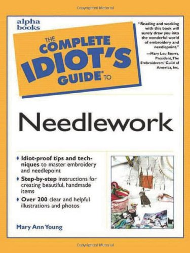 9780028639680: The Complete Idiot's Guide to Needlework