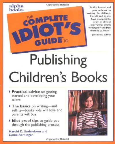 9780028639758: Complete Idiot's Guide to Publishing Children's Books