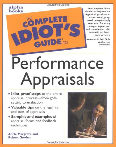 9780028639772: The Complete Idiot's Guide to Performance Appraisals (Complete Idiot's Guides (Lifestyle Paperback))