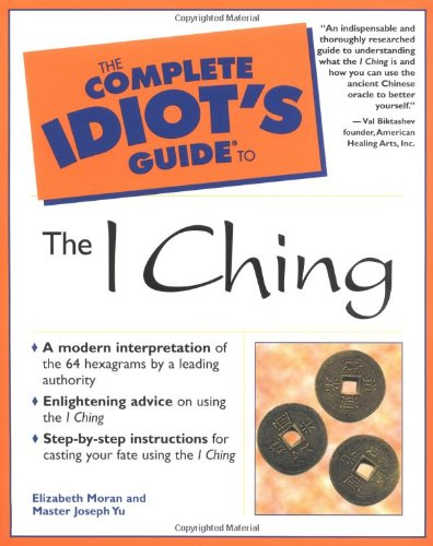 9780028639796: The Complete Idiot's Guide to the I Ching