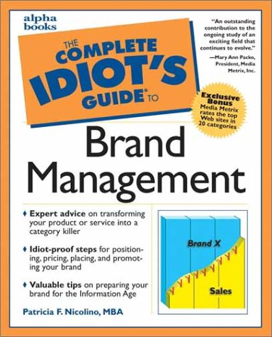 9780028639925: Complete Idiot's Guide to Brand Management