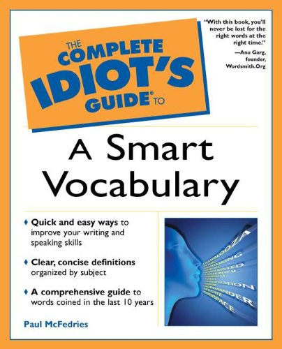 9780028639970: The Complete Idiot's Guide to a Smart Vocabulary