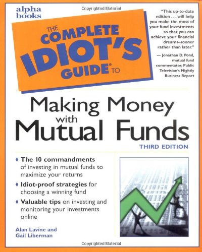 9780028639987: The Complete Idiot's Guide to Making Money with Mutual Funds (3rd Edition)