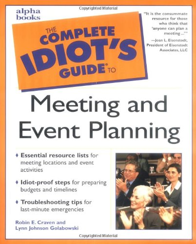 9780028640044: Complete Idiot's Guide to Meeting and Event Planning