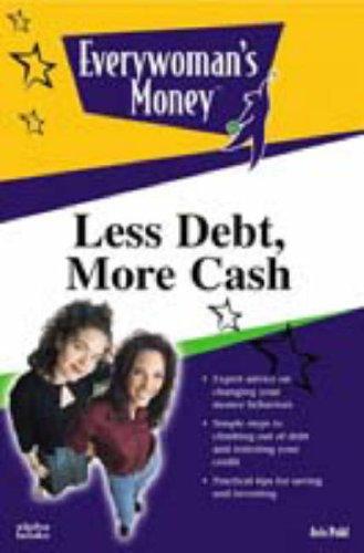 9780028640112: Less Debt, More Cash