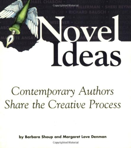 9780028640686: Novel Ideas: Contemporary Authors Share the Creative Process