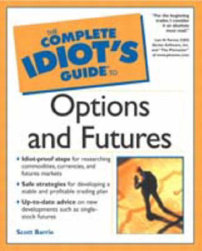 9780028641386: The Complete Idiot's Guide to Options and Futures
