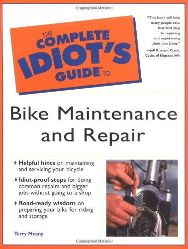 9780028641393: Complete Idiot's Guide to Bike Maintenance and Repair