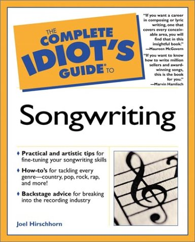 9780028641447: The Complete Idiot's Guide to Songwriting