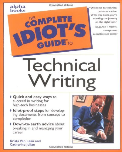 9780028641461: The Complete Idiot's Guide to Technical Writing