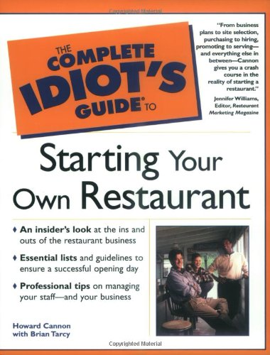 9780028641683: The Complete Idiot's Guide to Starting Your Own Restaurant