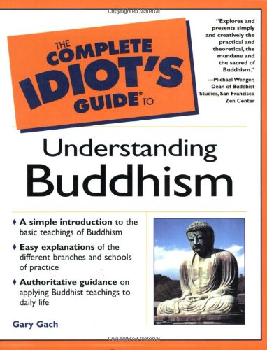 9780028641706: The Complete Idiot's Guide to Understanding Buddhism