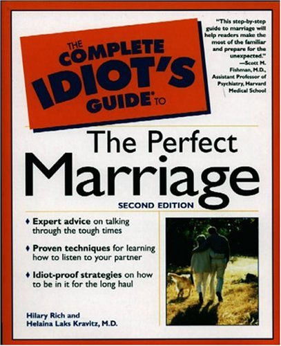 9780028641720: The Complete Idiot's Guide to the Perfect Marriage (2nd Edition)