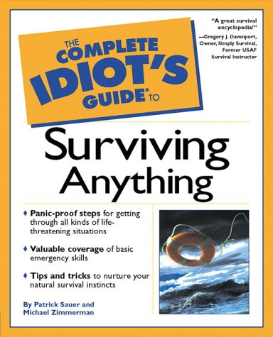 9780028641744: The Complete Idiot's Guide to Surviving Anything