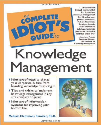 9780028641775: Complete Idiot's Guide to Knowledge Management