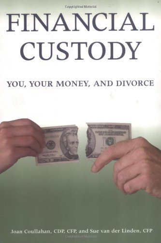 9780028641966: Financial Custody: You, Your Money, and Divorce