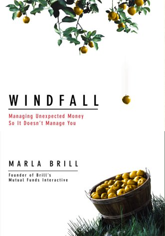 9780028642055: Windfall: Managing Unexpected Money So It Doesn't Manage You