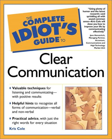 9780028642079: The Complete Idiot's Guide to Clear Communication