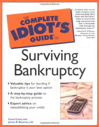 9780028642130: The Complete Idiot's Guide to Surviving Bankruptcy