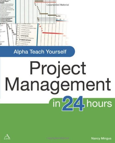 9780028642239: Alpha Teach Yourself Project Management (Alpha Teach Yourself in 24 Hours)