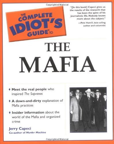 9780028642253: The Complete Idiot's Guide to the Mafia (Complete Idiot's Guides (Lifestyle Paperback))
