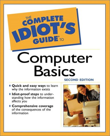 9780028642307: The Complete Idiot's Guide to Computer Basics
