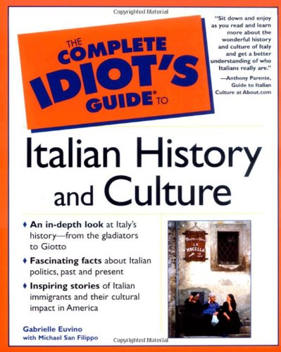 9780028642345: The Complete Idiot's Guide to Italian History and Culture