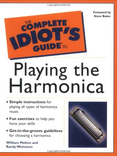 9780028642413: The Complete Idiot's Guide(R) to Playing the Harmonica