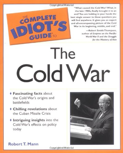 9780028642468: The Complete Idiot's Guide to the Cold War