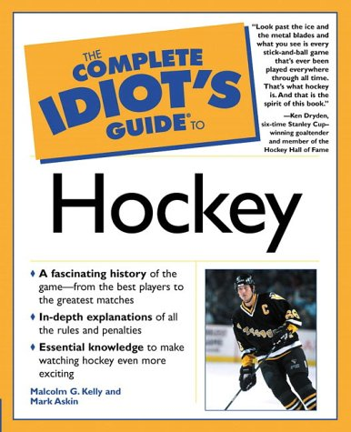 9780028642574: The Complete Idiot's Guide to Hockey (Ice Hockey)