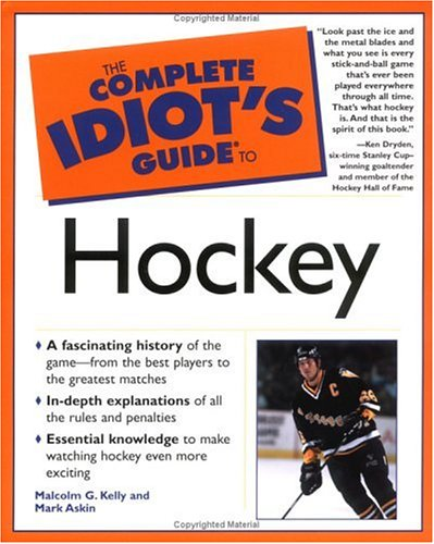 9780028642574: The Complete Idiot's Guide(R) to Hockey