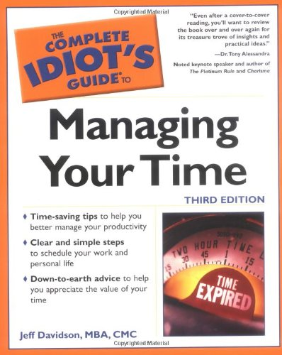 9780028642635: The Complete Idiot's Guide to Managing Your Time (3rd Edition)