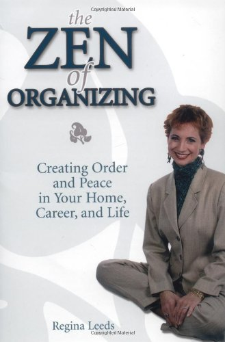 9780028642659: The Zen of Organizing: Creating Order and Peace in Your Home, Career and Life