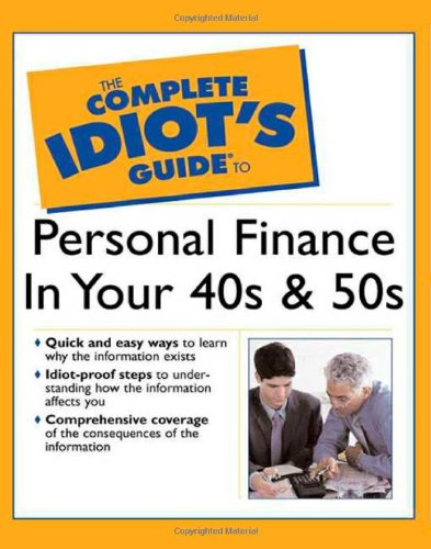9780028642734: The Complete Idiot's Guide to Personal Finance in Your 40s and 50s