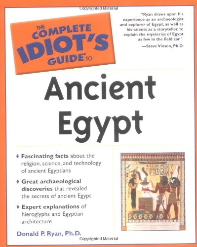 9780028642772: The Complete Idiot's Guide to Ancient Egypt