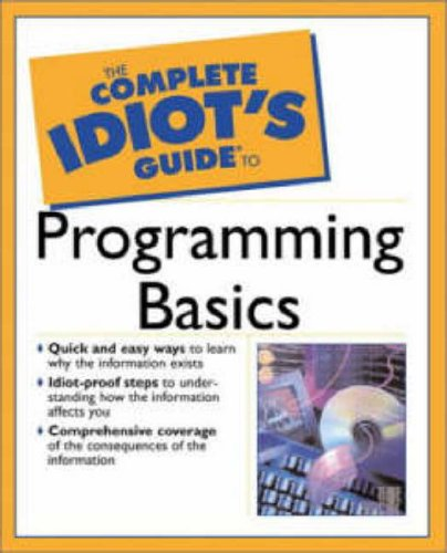 9780028642864: Complete Idiot's Guide to Programming Basics (The complete idiot's guide)