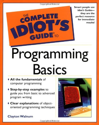 9780028642864: The Complete Idiot's Guide to Programming Basics