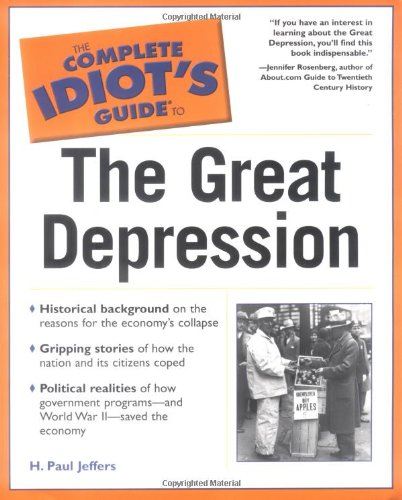 9780028642895: The Complete Idiot's Guide to the Great Depression (Complete Idiot's Guides (Lifestyle Paperback))