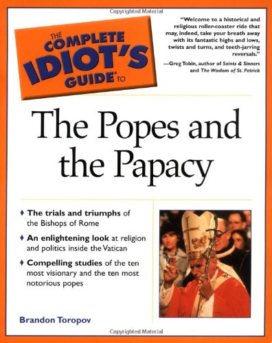 9780028642901: The Complete Idiot's Guide(R) to the Popes and the Papacy