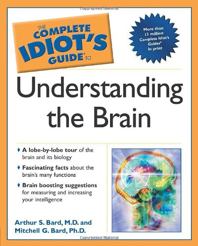 9780028643106: The Complete Idiot's Guide to Understanding the Brain