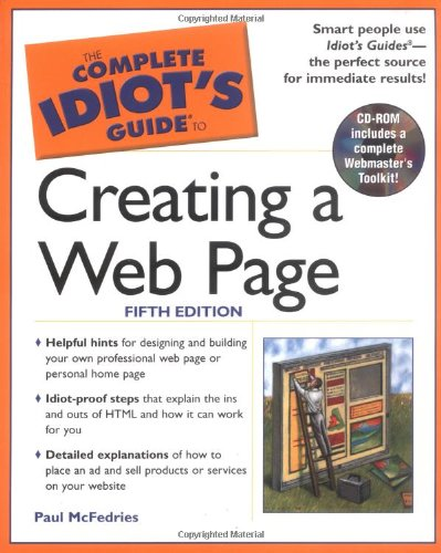 9780028643168: The Complete Idiot's Guide to Creating a Web Page (5th Edition)