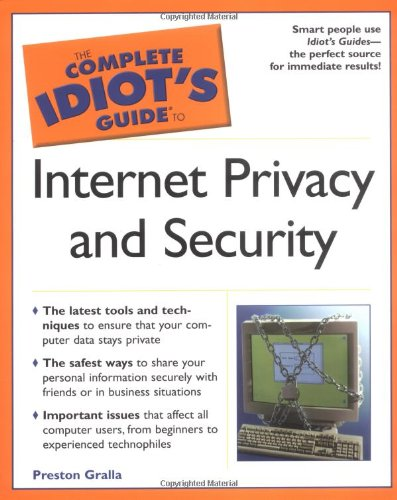 9780028643212: The Complete Idiot's Guide to Internet Privacy and Security